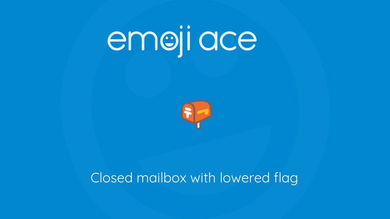 Closed mailbox with lowered flag Emoji Ace