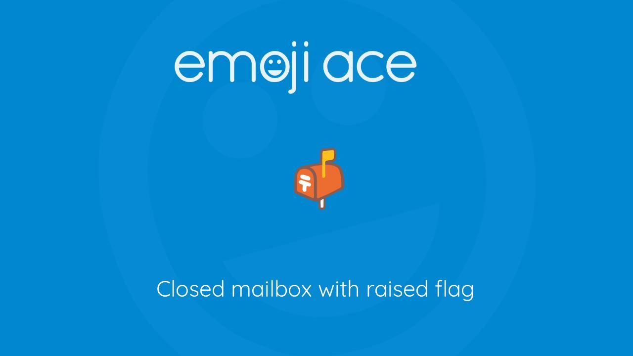 closed mailbox. closed mailbox a